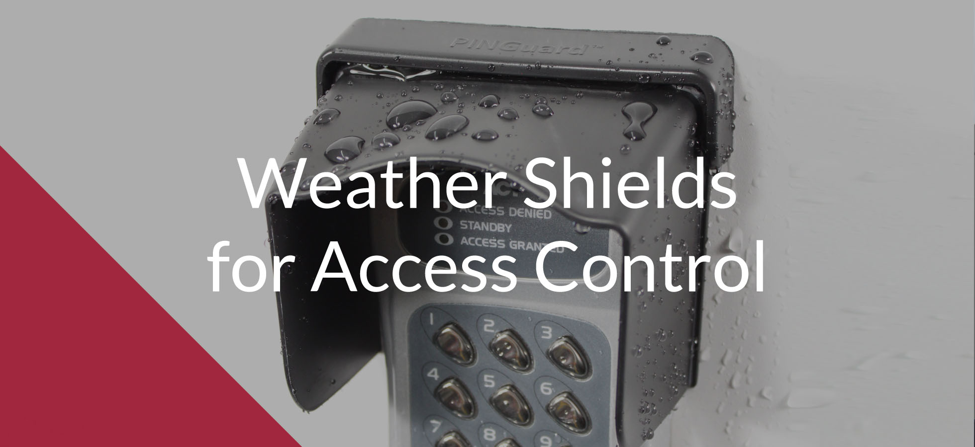 Weather shields for access control systems